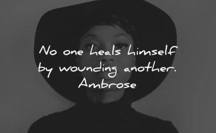 anger quotes heals himself wounding another ambrose wisdom black woman