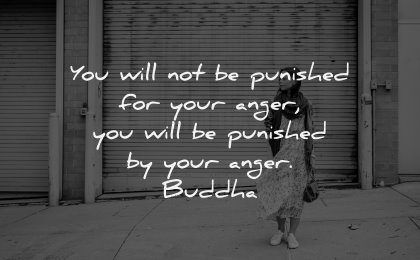 anger quotes will not punished buddha wisdom woman waiting
