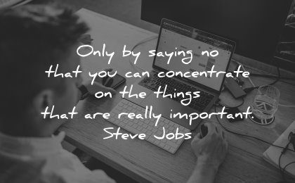 best quotes only saying concentrate things really important steve jobs wisdom laptop