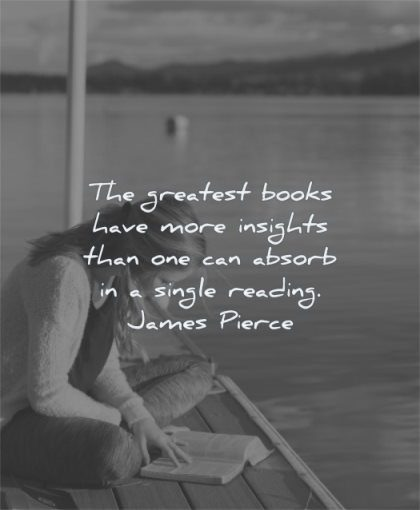 book quotes greatest books have more insights one can absorb single reading james pierce wisdom woman sitting water dock