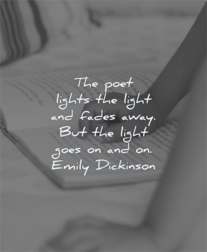 book quotes poet lights light fades away goes emily dickinson wisdom hand