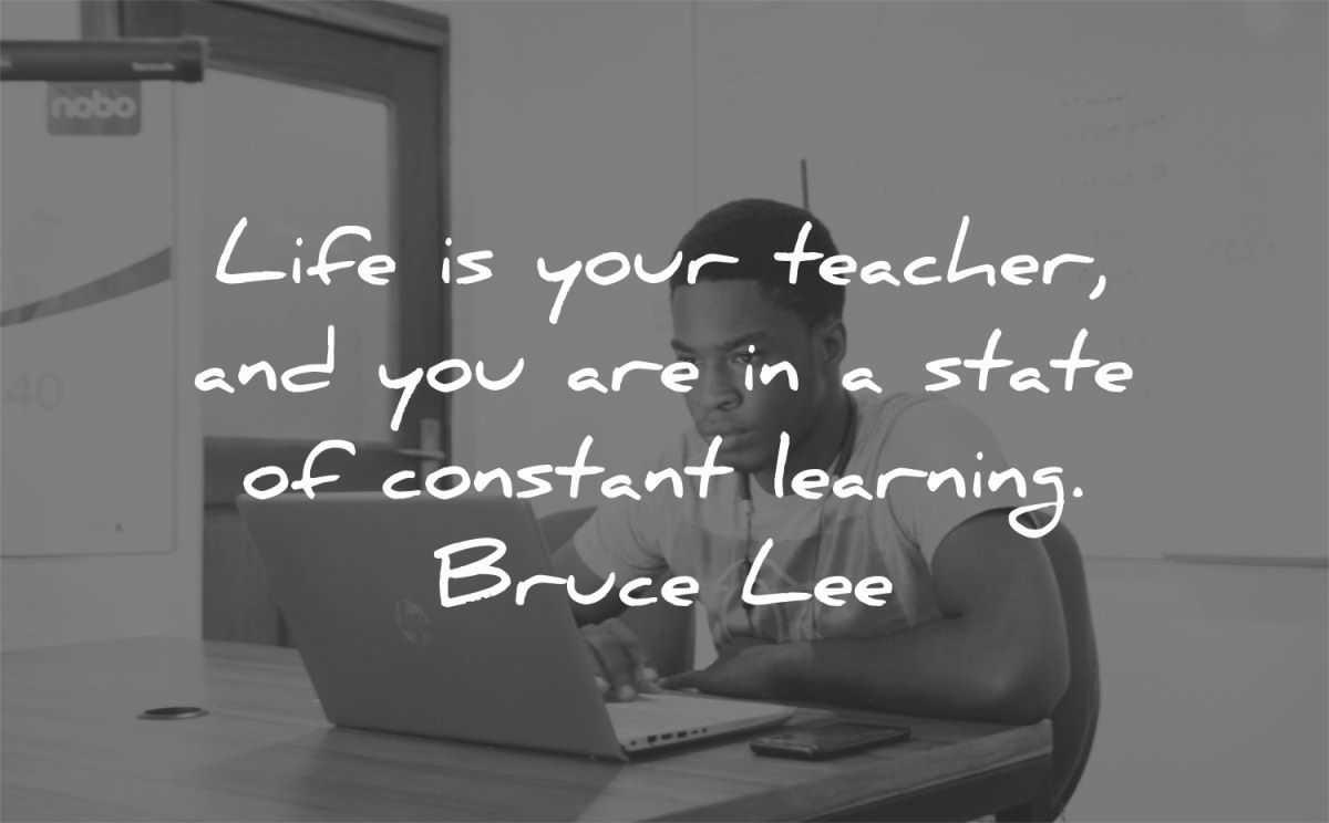 bruce lee quotes life your teacher state constant learning wisdom black man sitting working laptop