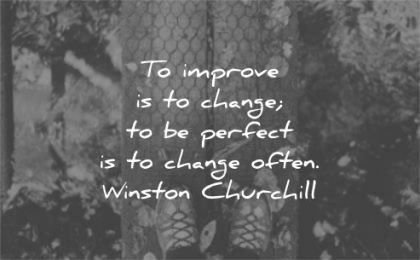 200 Quotes About Change And Growth To Improve Your Life