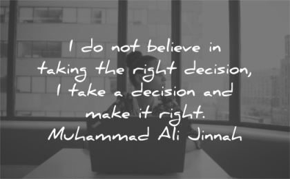 confidence quotes believe taking right decision take make right muhammad ali jannah wisdom