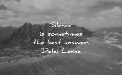 dalai lama quotes silence sometimes best answer wisdom nature mountains sea water beach landscape