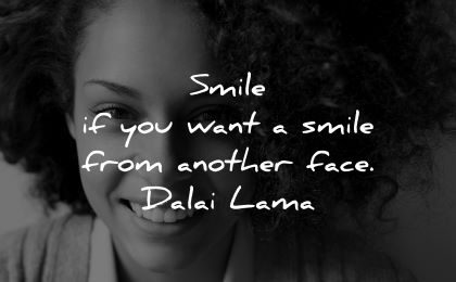 dalai lama quotes tenzin gyatso smile want from another face wisdom woman