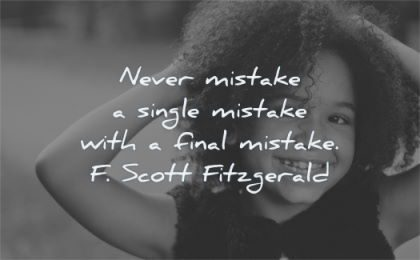 education quotes never mistake single final scott fitzgerald wisdom girl smiling