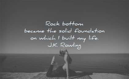 failure quotes rock bottom became solid foundation which built life jk rowling wisdom woman yoga