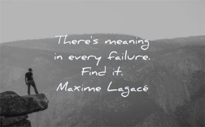 failure quotes there meaning every find maxime lagace wisdom