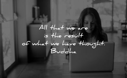 famous quotes all result what have thought buddha wisdom woman working laptop