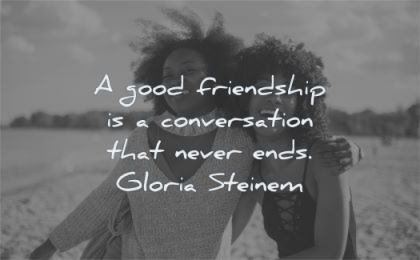 320 Friendship Quotes That You And Your Best Friends Will Love