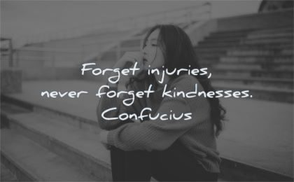 gratitude quotes forget injuries never kindnesses confucius wisdom asian woman sitting