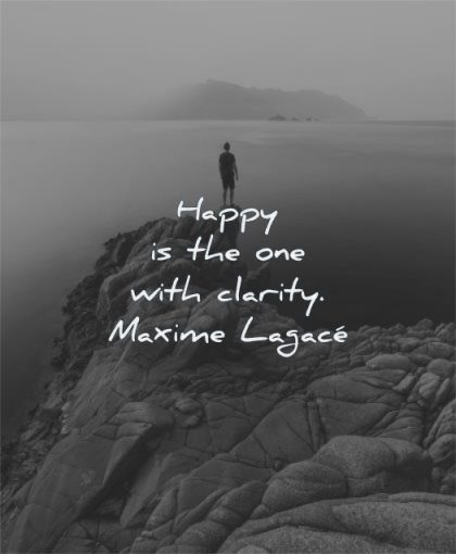 happy quotes one with clarity maxime lagace wisdom man rocks sea landscape