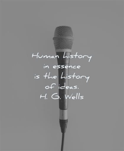 history quotes human essence ideas hg wells wisdom micro