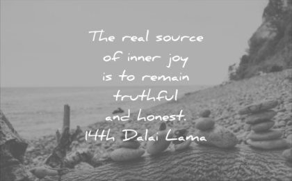 honesty quotes real source inner joy remain truthful honest 14 dalai lama wisdom
