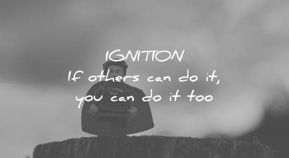 how to learn faster ignition others can you can too wisdom quotes