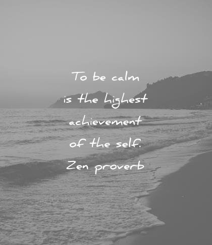 inner peace quotes calm highest achievement self zen proverb wisdom