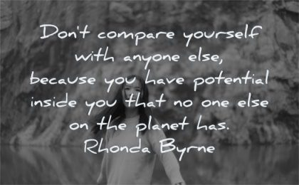 inspirational quotes for kids dont compare yourself anyone because potential inside planet rhonda byrne wisdom chinese girl