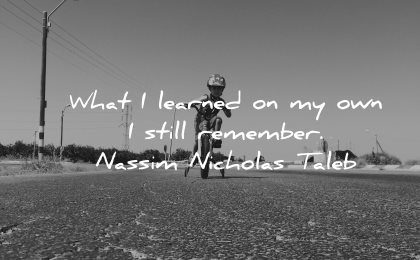 inspirational quotes for kids learned still remember nassim nicholas taleb wisdom road bike