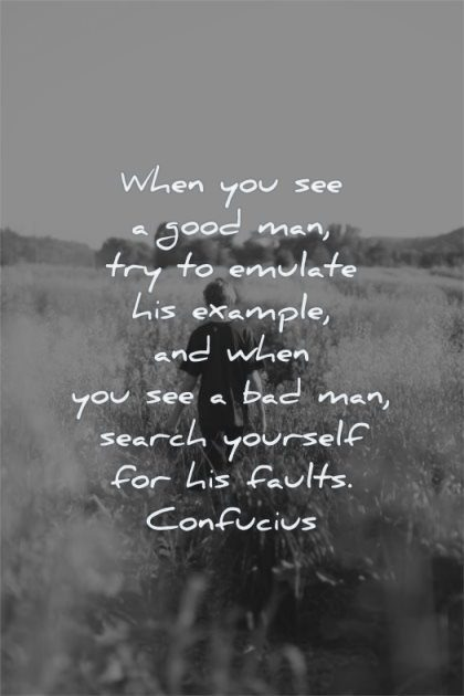 inspirational quotes for kids good man try emulate example search yourself faults confucius wisdom fields boy walking nature