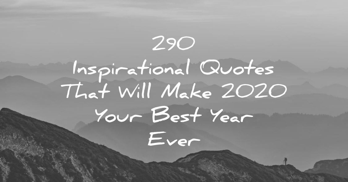 inspirational quotes that will make your best year