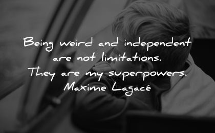 introvert quotes being weird independent limitations superpowers maxime lagace wisdom kid boy looking wondering