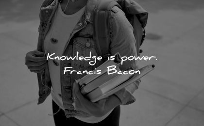 knowledge quotes power francis bacon wisdom books woman walking