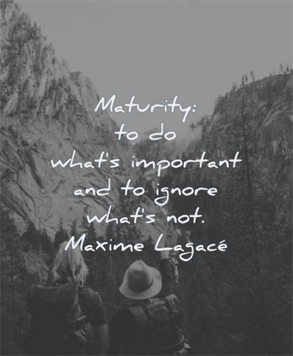 230 Maturity Quotes That Will Make You Feel Calm