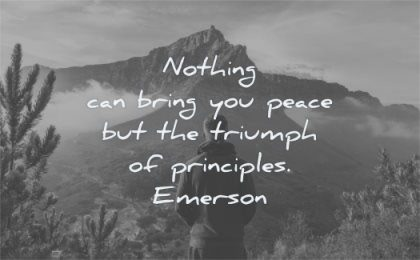 meaningful quotes nothing can bring you peace triumph principles ralph waldo emerson wisdom man standing nature mountain clouds