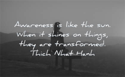 meditation quotes awareness like sun shines things transformed thich nhat hanh wisdom woman sitting sunset