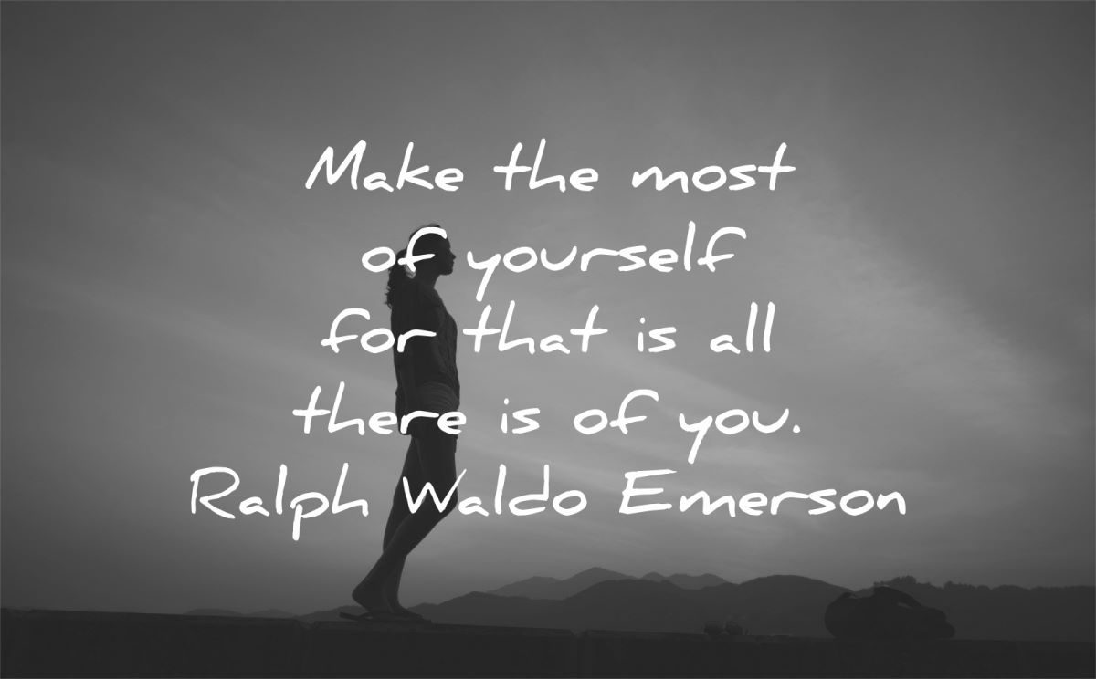 ralph waldo emerson quotes make most yourself there you wisdom woman silhouette