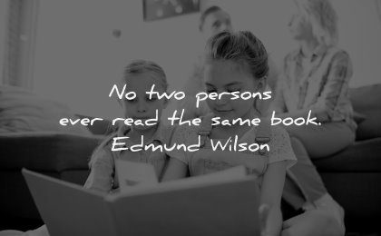 reading quotes two persons ever read same book edmund wilson wisdom girls