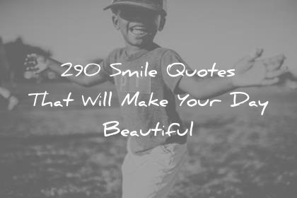 smile quotes that will make your day beautiful