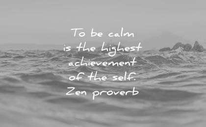 stoic quotes calm the highest achievement self zen proverb wisdom