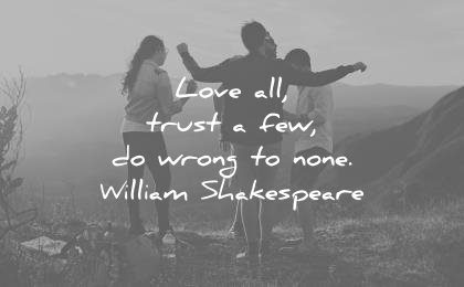 trust quotes love all few wrong none william shakespeare wisdom