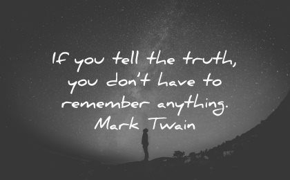 truth quotes tell remember anything mark twain wisdom silhouette
